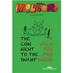 Livro - The Cow Went To The Swamp / a Vaca Foi Pro Brejo