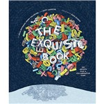 Livro - The Exquisite Book: 100 Artists Play a Collaborative Game