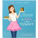 Livro - The Good, The Bad, & The Yummy