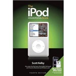 Livro - The IPod Book: Doing Cool Stuff With The IPod And The ITunes Store