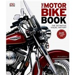 Livro - The Motorbike Book : The Definitive Visual History