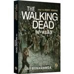 Livro - The Walking Dead: Invasão