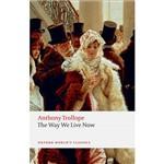 Livro - The Way We Live Now (Oxford World Classics)