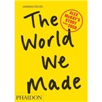 Livro - The World We Made: Alex McKay's Story From 2050