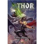 Livro - Thor o Deus do Trovão: o Amaldiçoado
