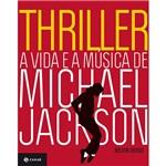 Livro - Thriller - a Vida e a Música de Michael Jackson