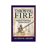 Livro - Throwing Fire - a History Of Projectile Tecnology