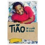Livro - Tião: do Lixo ao Óscar