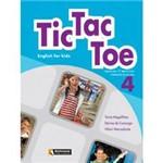 Livro - Tic Tac Toe : English For Kids 4