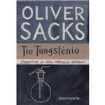 Livro: Tio Tungstênio - Memórias de uma Infância Química - Edição de Bolso