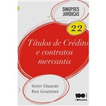Livro - Títulos de Crédito e Contratos Mercantis: Coleção Sinopses Jurídicas - Vol. 22