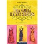 Livro - Toda Família Tem Seus Segredos