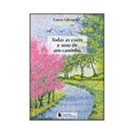 Livro - Todas as Cores e Sons de um Caminho