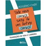 Livro - Todo Novo Começo Surge de um Antigo Começo: Transições de Vida e Carreira