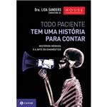 Livro - Todo Paciente Tem uma História para Contar
