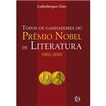 Livro - Todos os Ganhadores do Prêmio Nobel de Literatura 1901-2010