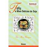 Livro - Tofu e Mais Delícias de Soja