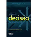 Livro - Tomada de Decisão Nas Organizações: uma Visão Multidisciplinar