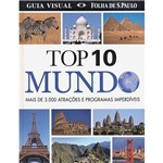 Livro - Top 10 Mundo: Mais de 3.000 Atrações e Programas Imperdíveis