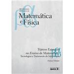 Livro - Tópicos Especiais no Ensino de Matemática: Tecnologias e Tratamento da Informação