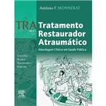 Livro - TRA Art: Tratamento Restaurador Atraumático