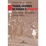 Livro - Trabalhadores do Ensino APEOESP : uma Relação de Conflito (1978-1987)