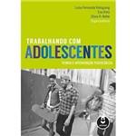 Livro - Trabalhando com Adolescentes