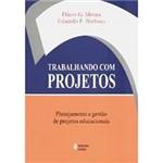 Livro - Trabalhando com Projetos - Planejamento e Gestão de Projetos Educacionais