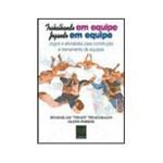 Livro - Trabalhando em Equipe: Jogando em Equipe - Jogos e Atividades para Construção