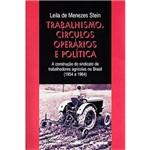 Livro - Trabalhismo, Círculos Operários e Política