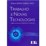 Livro - Trabalho e Novas Tecnologias: Direitos Online ou Direitos de 4ª Geração