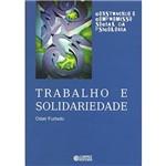 Livro - Trabalho e Solidariedade