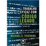 Livro - Trabalho Eficaz com Código Legado