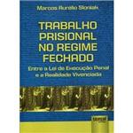 Livro - Trabalho Prisional no Regime Fechado