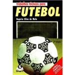Livro - Trabalhos Técnicos para Futebol