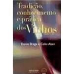 Livro - Tradição, Conhecimento e Prática dos Vinhos
