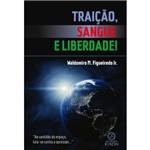Livro: Traição, Sangue e Liberdade