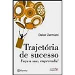 Livro - Trajetória de Sucesso Faça a Sua, Empreenda!