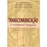 Livro - Transcomunicaçao - o Fenomeno Magenta