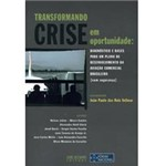 Livro - Transformando a Crise em Oportunidades