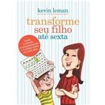 Livro - Transforme Seu Filho Até Sexta