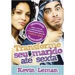 Livro Transforme Seu Marido Até Sexta