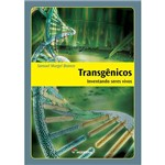 Livro - Transgênicos: Inventando Seres Vivos