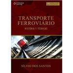 Livro - Transporte Ferroviário - História e Técnicas
