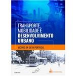 Livro - Transporte, Mobilidade e Desenvolvimento Urbano