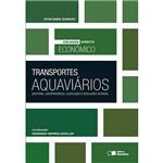 Livro - Transportes Aquaviários - Doutrina Jurisprudência, Legislação e Regulação Setorial