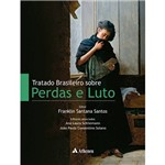 Livro - Tratado Brasileiro Sobre Perdas e Luto