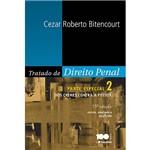 Livro - Tratado de Direito Penal: Parte Especial - dos Crimes Contra a Pessoa - Vol. 2