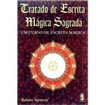 Livro - Tratado de Escrita Mágica Sagrada: um Curso de Escrita Mágica