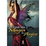 Livro - Tratado Sobre a Magia dos Anjos, um
